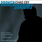 Chad Eby Broken Shadows