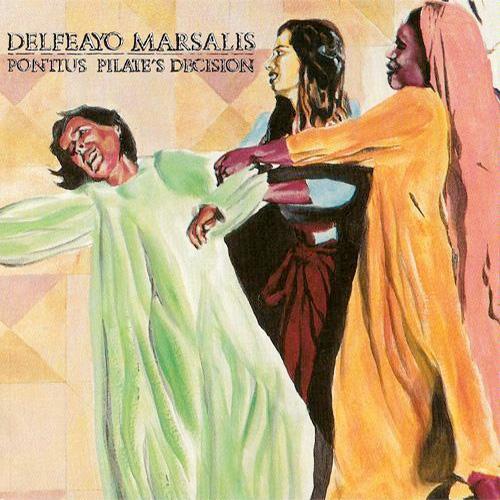 Delfeayo Marsalis Pontius Pilates Decision