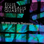 Ellis Marsalis An Open Letter to Thelonious