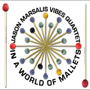 Jason Marsalis Vibes Quartet In a World of Mallets