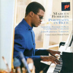 Marcus Roberts Portraits in Blues