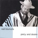 Neil Blumofe Piety and Desire