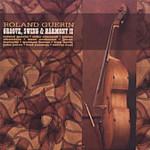 Roland Guerin Groove Swing Harmony II