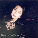 Saya Saito Trio Simple Poem