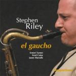 Stephen Riley El Gaucho