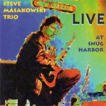 Steve Masakowski Live at Snug Harbor